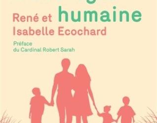 Petit manuel d'écologie humainede René et Isabelle Ecochard aux éditions Le Centurion (2016).