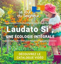 Catalogue vidéo LAUDATO SI'